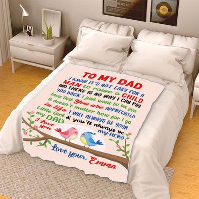 """To My Dad You'll Always Be My Hero"" Customized Blanket For Dad"