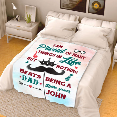 """Nothing Beats Being A Dad"" Customized Blanket For Dad"