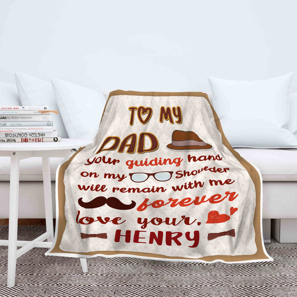 """To My Dad Your Guiding Hand"" CUSTOMIZED BLANKET FOR DAD"