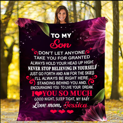 """Never Stop Believing In Yourself"" Customized Blanket For Son"