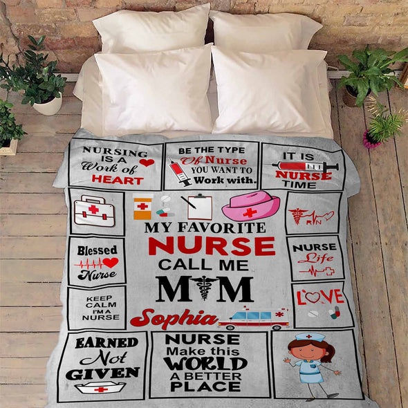 """My Favorite Nurse Call Me Mom"" custom Blanket"