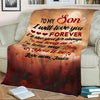 """To My Son- I Will Love You Forever"" Customized Blanket For Son"