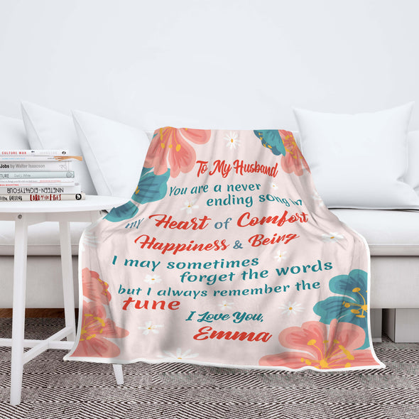 """To My Husband You Are A Never Ending Song"" Customized Blanket For Husband"
