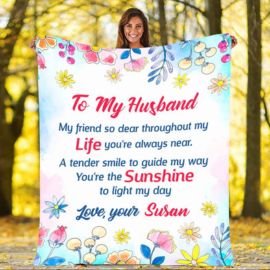 """To My Husband- My Friend So Dear"" Personalized Blanket For Husband"
