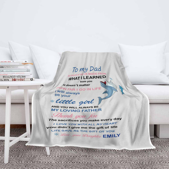 """Life Gave Me The Gift Of You"" Customized Blanket For Dad"