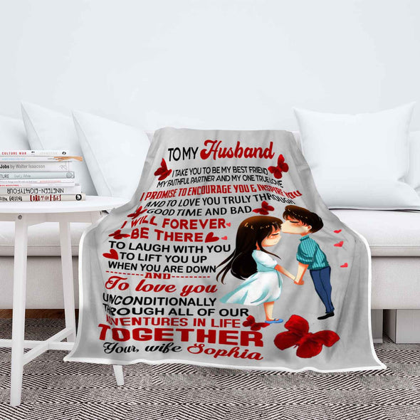 """I Will Forever Be There"" Personalized Blanket For Husband"