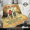 """TO MY WIFE""- LIMITED EDITION BLANKET"