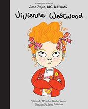 Load image into Gallery viewer, Vivienne Westwood - Little People, Big Dreams