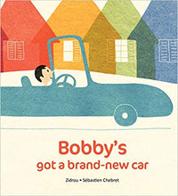 Load image into Gallery viewer, Bobby's Got A Brand New Car