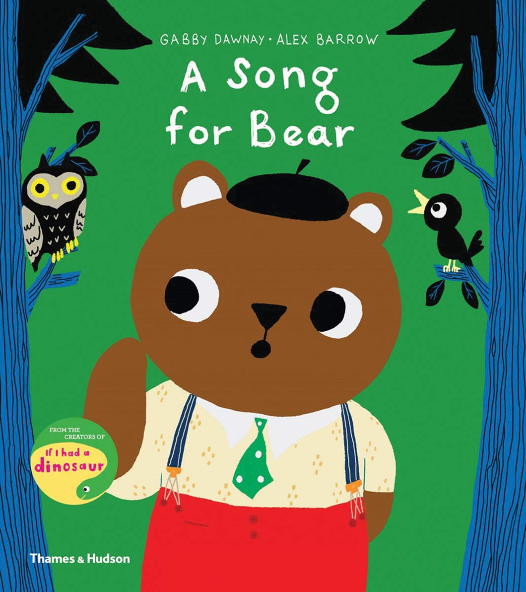 A Song for Bear by Gabby Dawnay & Alex Barrow