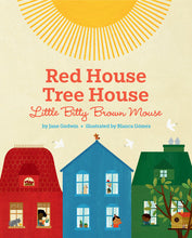 Load image into Gallery viewer, Red House, Tree House, Little Bitty Brown Mouse