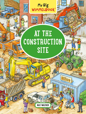 At the Construction Site - My Big Wimmelbook