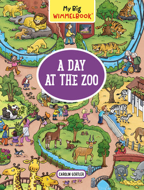A Day at the Zoo - My Big Wimmelbook