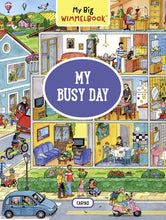Load image into Gallery viewer, My Busy Day - My Big Wimmelbook