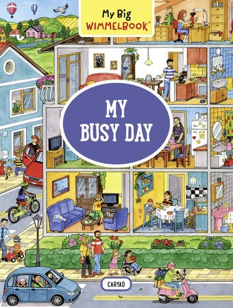 My Busy Day - My Big Wimmelbook