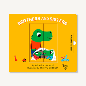 Brothers and Sisters - Pull and Play Books