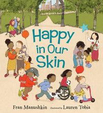 Load image into Gallery viewer, Happy in Our Skin (soft cover)