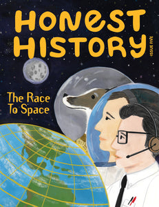 The Race to Space - Honest History - Issue Five