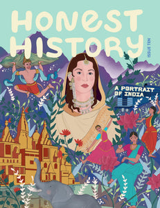 A Portrait of India - Honest History - Issue Ten