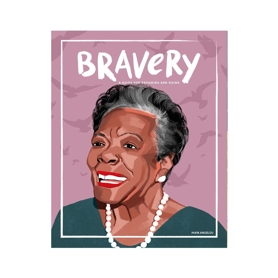 Maya Angelou -  Bravery Magazine - Issue 10