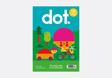 Dot: Happy Magazine for Preschoolers - Cycling - Volume 21