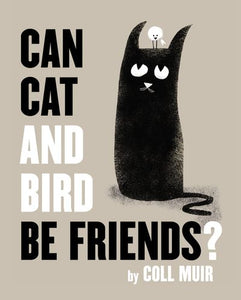 Book Cover of a Black Cat and White Bird looking at Each Other Portland Kids Book Store