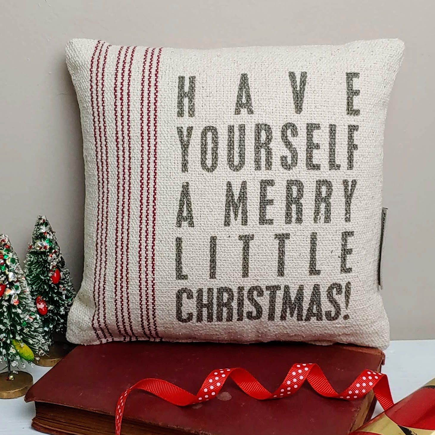 Have Yourself A Merry Little Christmas Accent Pillow Cottage And Thistle