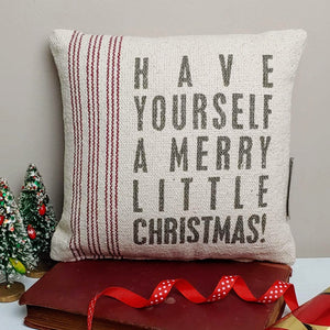 Have Yourself A Merry Little Christmas Accent Pillow - Cottage and Thistle