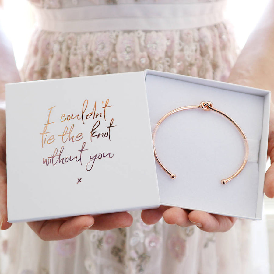 'I Couldn't Tie The Knot Without You' Bridesmaid Bangle