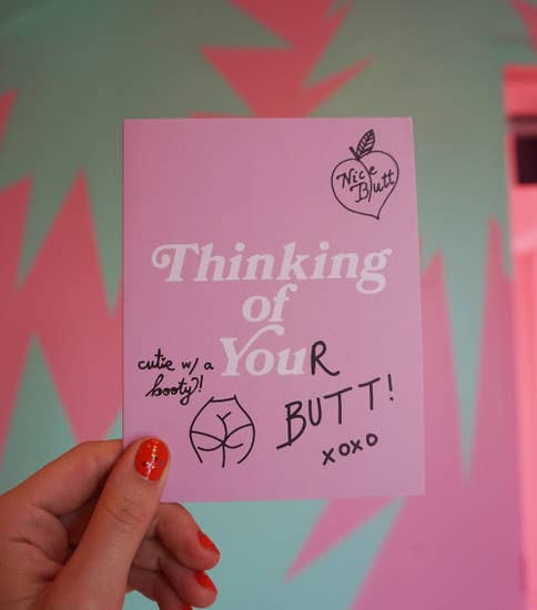 Thinking of You(r) Butt card : )