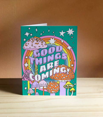 Good Things Are Coming card