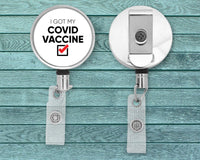 I Got My COVID Vaccine - Badge Reel - Healthcare Workers - Frontline - Essential Workers - Nurse Gift - Doctor - Hospital