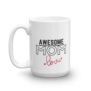 Awsome Mom Mug with love,15oz