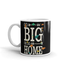 Go big or go home - Mug - Shoppop.no
