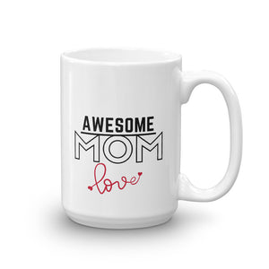 Awsome Mom Mug with love,side,15oz