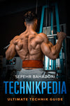 TECHNIKPEDIA - ULTIMATE TECHNIK GUIDE