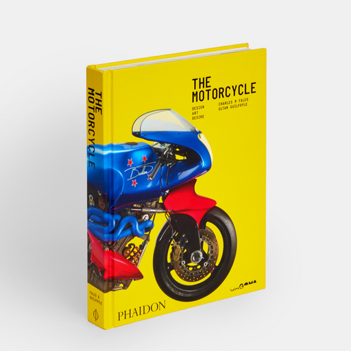 The Motorcycle: Desire, Art, Design Charles M Falco, Ultan Guilfoyle
