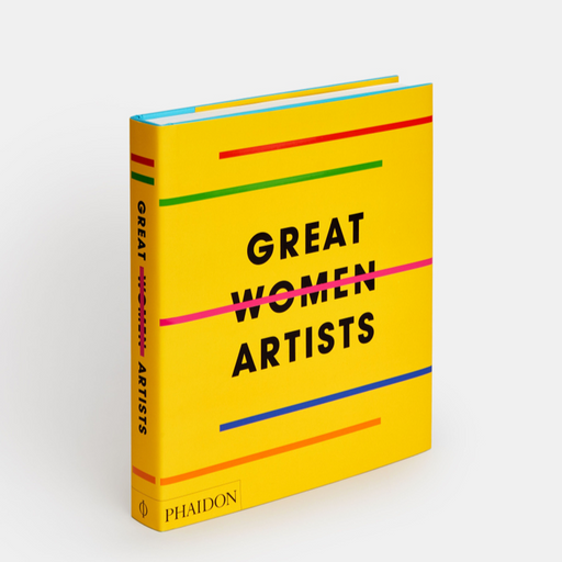 Great Women Artists Phaidon Editors