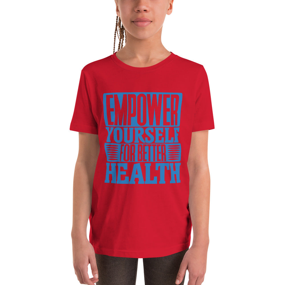 Youth Empower Yourself For Better Health T-Shirt