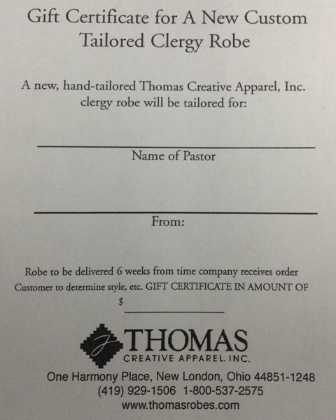 Gift Certificate for Clergy Robes - Thomas Creative Apparel