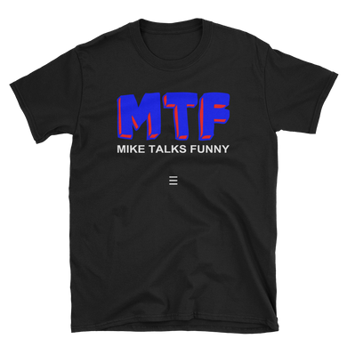 Mike Talks Funny Podcast Logo - Unisex Tee
