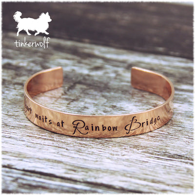 A piece of my Heart waits at Rainbow Bridge copper cuff