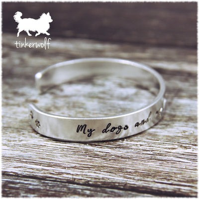 My dogs and my dreams cuff