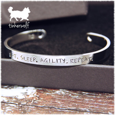 EAT. SLEEP. AGILITY. REPEAT. stainless steel cuff