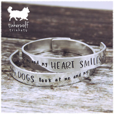 My dog looks at me and my heart smiles cuff