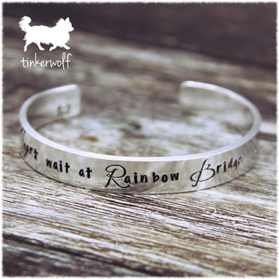 A piece of my Heart waits at Rainbow Bridge cuff