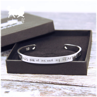 My dog looks at me and my heart smiles stainless steel cuff