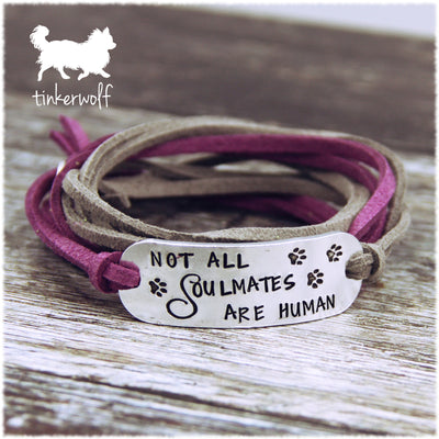 Not all soulmates are human wrap bracelet