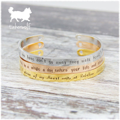 Those we love don't go away stainless steel cuff