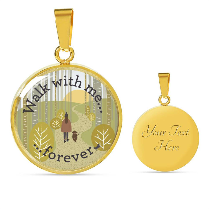 WALK WITH ME FOREVER NECKLACE